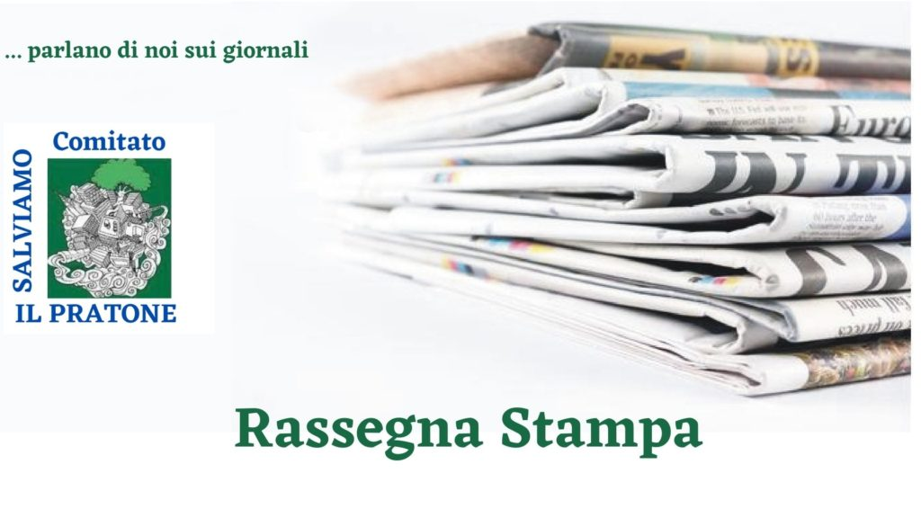 Rassegna Stampa - Comitato Salviamo Il Pratone